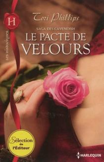 Le pacte de velours : saga des Cavendish - ToriPhillips