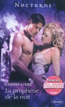 La prophétie de la nuit - CynthiaCooke