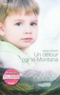 Un détour par le Montana - MaryBrady