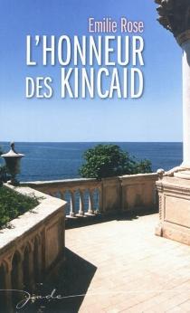 L'honneur des Kincaid - EmilieRose