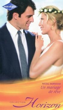 Un mariage de rêve - NicoleBurnham