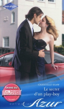 Le secret d'un play-boy - Chantelle Shaw