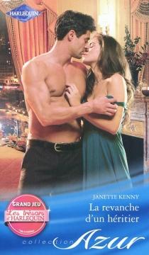 La revanche d'un héritier - JanetteKenny