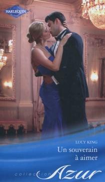 Un souverain à aimer - LucyKing