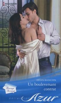 Un bouleversant contrat - HelenBianchin