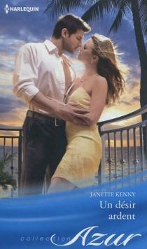 Un désir ardent - JanetteKenny