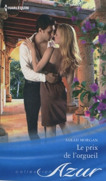 Le prix de l'orgueil - SarahMorgan