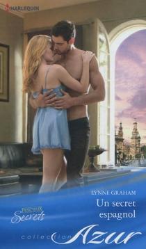Un secret espagnol - LynneGraham
