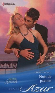 Nuit de passion : précieux secrets - LynneGraham