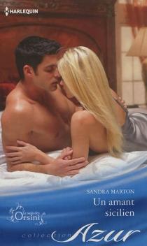 Un amant sicilien : la saga des Orsini - SandraMarton