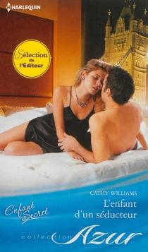 L'enfant d'un séducteur - CathyWilliams