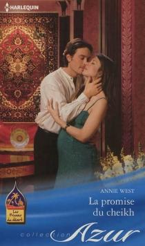 La promise du cheikh - AnnieWest