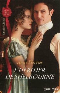 L'héritier de Shelbourne - Anne Herries