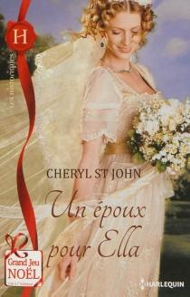 Un époux pour Ella - CherylSt. John