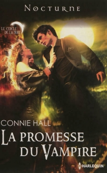 La promesse du vampire - Connie Hall