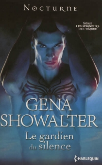 Le gardien du silence : les seigneurs de l'ombre - GenaShowalter
