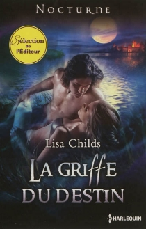 La griffe du destin - Lisa Childs