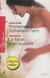 Promesses à Sutherland Farm| La force d'un souvenir - Ann Major