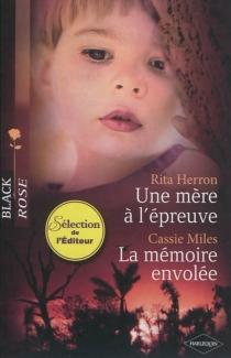 Une mère à l'épreuve| La mémoire envolée - RitaHerron