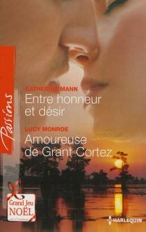 Entre honneur et désir| Amoureuse de Grant Cortez - CatherineMann