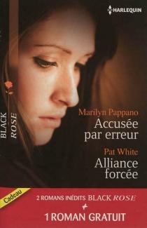 Accusée par erreur| Alliance forcée| Une fiancée en danger - MarilynPappano