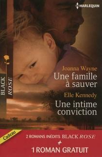 Une famille à sauver| Une intime conviction| Frissons en Louisiane - KylieBrant