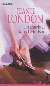 Un mariage dans l'Hudson - JeanieLondon