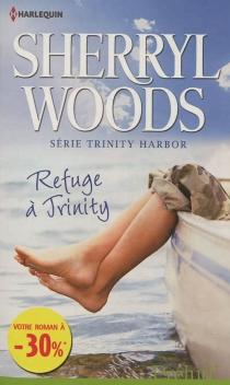 Refuge à Trinity - SherrylWoods