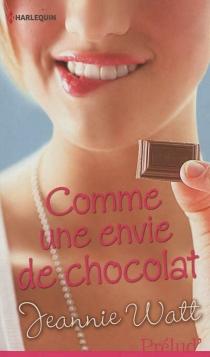 Comme une envie de chocolat - JeannieWatt