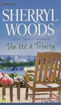 Un été à Trinity : Trinity Harbor - SherrylWoods