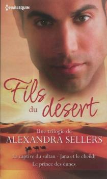 Fils du désert - AlexandraSellers