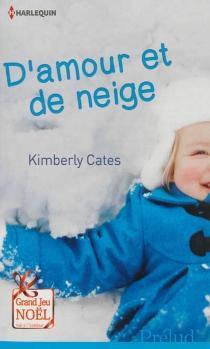 D'amour et de neige - KimberlyCates
