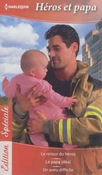 Héros et papa - BonnieGardner
