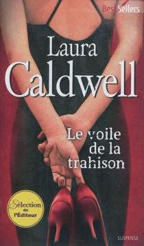 Le voile de la trahison - LauraCaldwell