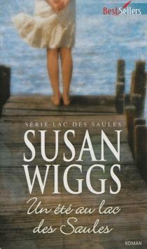 Un été au lac des saules - SusanWiggs