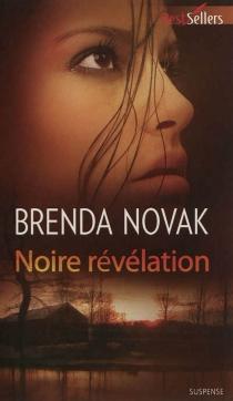 Noire révélation - BrendaNovak