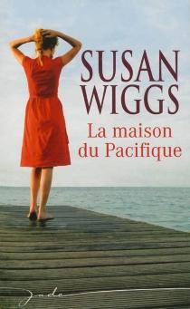 La maison du Pacifique - SusanWiggs