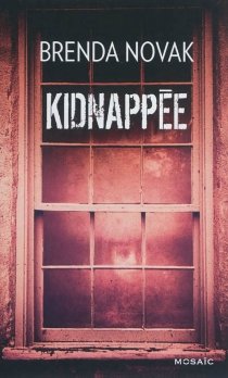Kidnappée - BrendaNovak