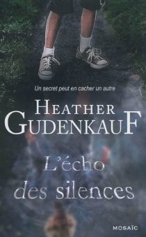 L'écho des silences - Heather Gudenkauf
