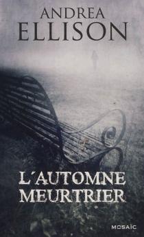 L'automne meurtrier - AndreaEllison