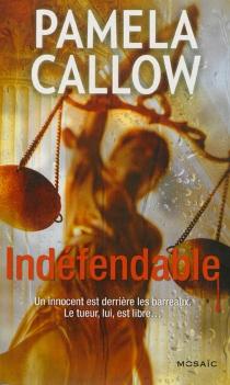 Indéfendable - PamelaCallow