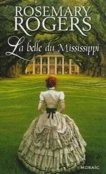 La belle du Mississippi - RosemaryRogers