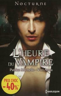 L'heure du vampire - ViviAnna
