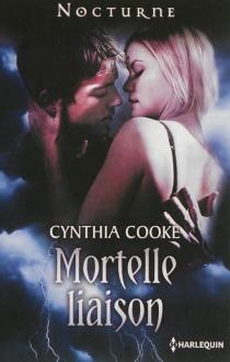 Mortelle liaison - CynthiaCooke