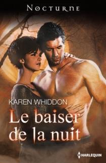 Le baiser de la nuit - KarenWhiddon