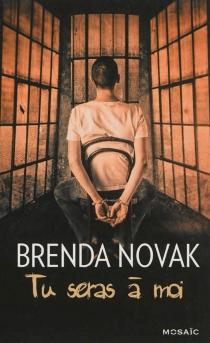 Tu seras à moi - BrendaNovak