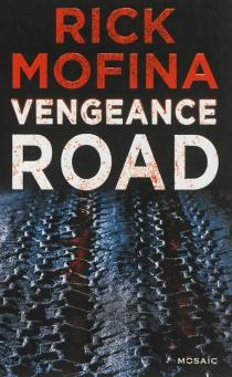 Vengeance Road - RickMofina