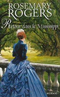 Retour dans le Mississippi - RosemaryRogers