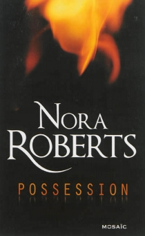 Possession - Nora Roberts