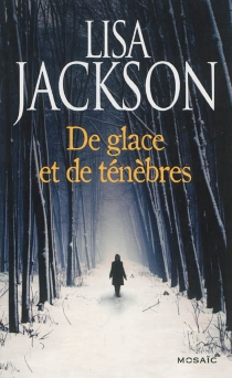 De glace et de ténèbres - LisaJackson